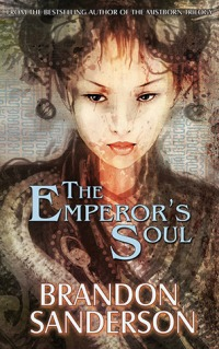 Sanderson, Brandon - The Emperor's Soul