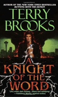 Brooks, Terry - A Knight of the Word (Word & Void #2)