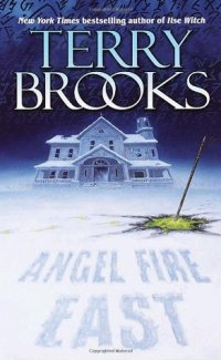 Brooks, Terry - Angel Fire East (Word & Void #3)