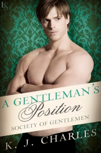 Charles, K.J. - A Gentleman's Position (Society of Gentlemen #3)