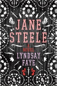 Faye, Lyndsay - Jane Steele