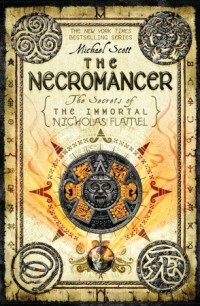 Scott, Michael - The Necromancer (The Secrets of the Immortal Nicholas Flamel #4)