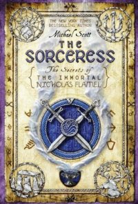 Scott, Michael - The Sorceress (The Secrets of the Immortal Nicholas Flamel #3)