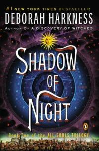 Harkness, Deborah - Shadow of Night (All Souls Trilogy #2)