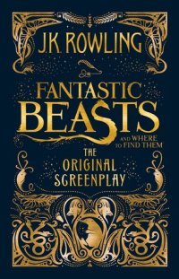 rowling-j-k-fantastic-beasts-and-where-to-find-them-newt-scamander-1